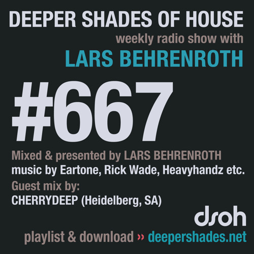 DSOH #667 Deeper Shades Of House w/ guest mix by CHERRYDEEP