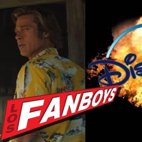 Tarantino's Epilogue-y Film, Disney+ And The Future Of Streaming | Los Fanboys