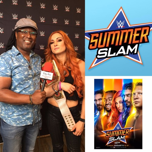 Chat w WWE Raw Women's Champion Becky Lynch on SummerSlam at Toronto's Scotiabank Aren