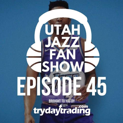 Ep 45 | Throwback Purple Mountain Jerseys Confirmed and The Jazz Fan Show's Best On Donovan Mitchell
