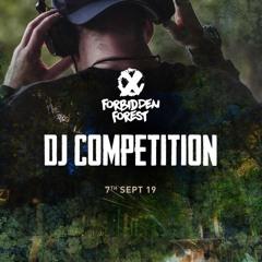 Forbidden Forest DJ Competition Mix