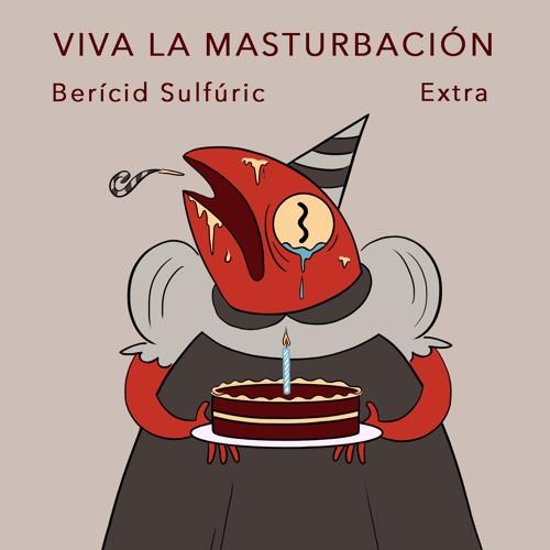 EXTRA - Viva la masturbación