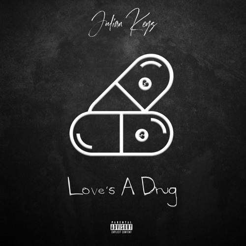 Love's A Drug