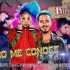 NO ME CONOCE REMIX - Dj CHEVA FT JHAY CORTEZ FT J BALVIN & BAD BUNNY (FIESTERA) DESCARGA DESCRIPCION Portada del disco