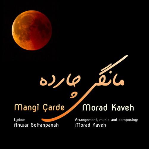 Morad Kaveh - Mangî Ҫarde