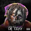Download Lil Uzi Vert - Die Today (Prod. Cassius Jay) SLOWED DOWN Mp3