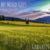 My Mind Goes (prod. by Jee Juh Beats)