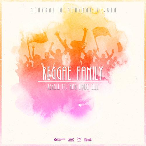 Reggae Family ft. Mad Noise Elle