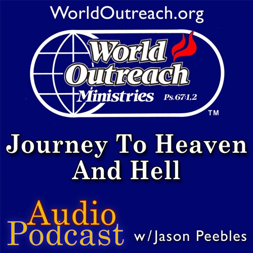 Journey To Heaven & Hell Part 1