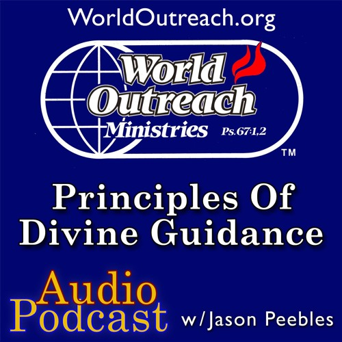 Principles of Divine Guidance Part 3