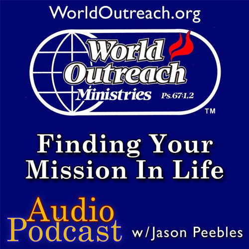 Finding Your Mission In Life Part 2