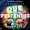 J Balvin Bad Bunny Que Pretendes Carlos Serrano And Carlos Martín Mambo Remix Mp3