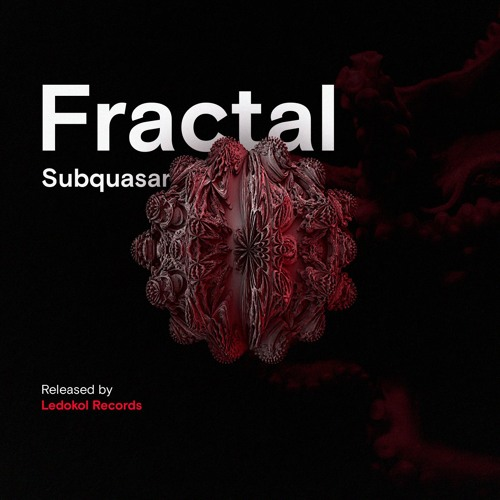 Fractal - Subquasar