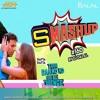 Smashup #160 - DJ Dalal London | Eros Now Official Remix