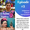 Episode #3 Cultural Appropriation Part 1 Mic Audio