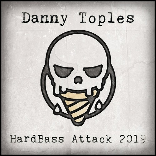Danny Toples - HardBass Attack 2019