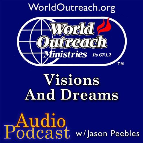 Visions & Dreams Part 1