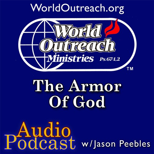 The Armor of God Part 3