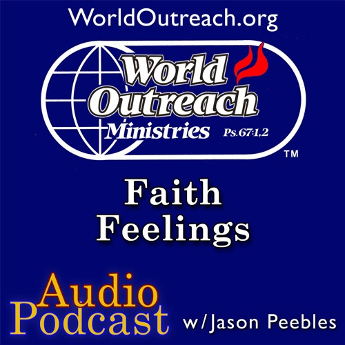 Faith & Feelings Part 3 - Instrument Rated Christians