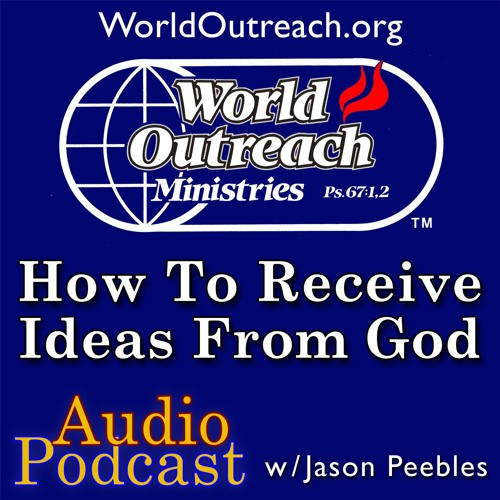 How To Receive Ideas From God Part 2