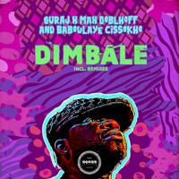 SURAJ,  Max Doblhoff & Baboulaye Cissokho - Dimbale (Raul Bryan s Dub)