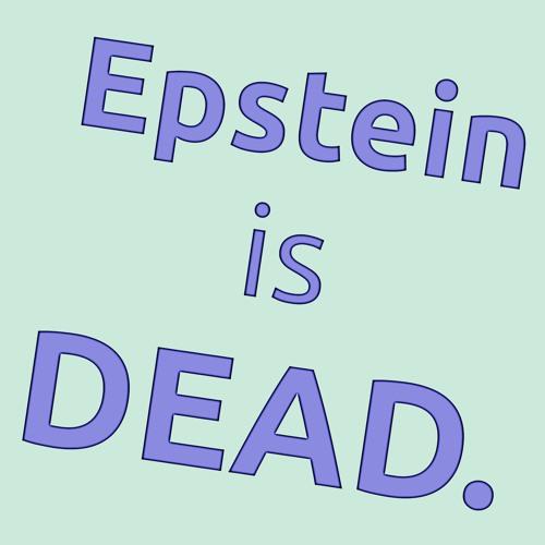 Little Saigon Report #144: Epstein Is Dead!