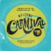 Welcome To Carnival On Vibe 105 Session 1