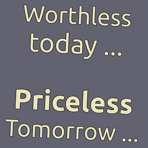 """Little Saigon Report #145: Some things that are """"worthless"""" today, will be priceless tomorrow!"""