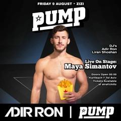 Adir Ron feat. Maya Simantov - LIVE SHOW 2019, PUMP Tel Aviv