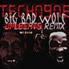 Tech Nine - Big Bad Wolf (JohnNotJohn remix)