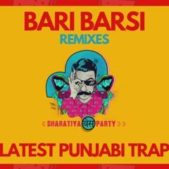 Bari Barsi (Astreck X Mogambo Remix)