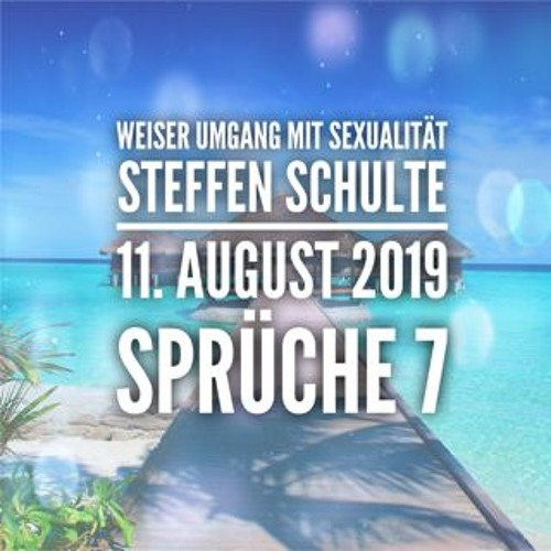 Weiser Umgang mit Sexualität - Steffen Schulte