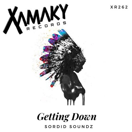 Sordid Soundz - Getting Down  ( Original Mix )