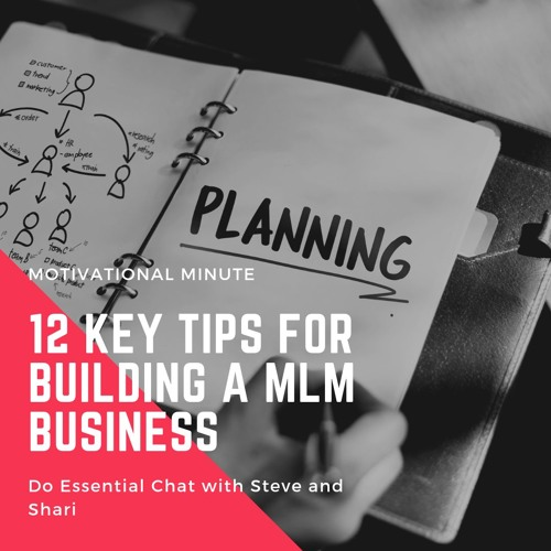 12 Key Tips For Building A MLM Business