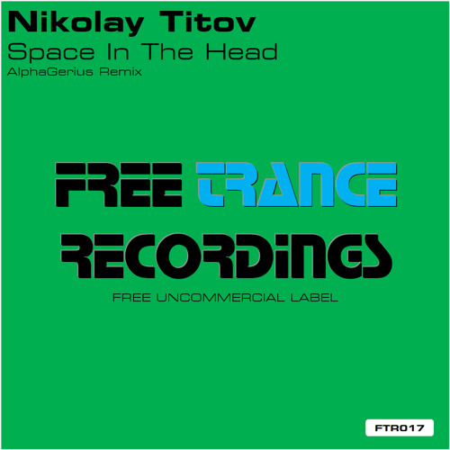 Nikolay Titov - Space In The Head (AlphaGerius Remix)