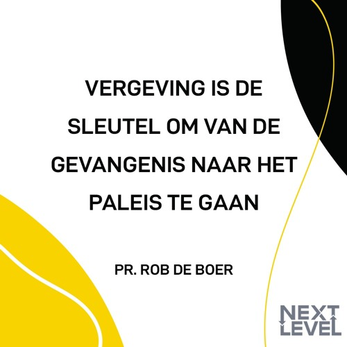 The Next Level - Pr. Rob - 10 augustus 2019