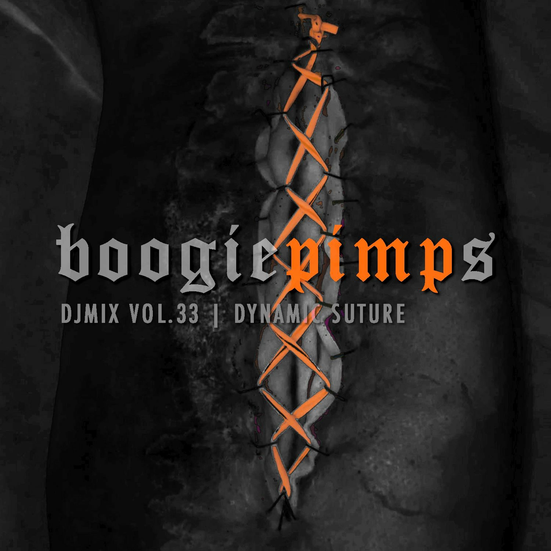 Boogie Pimps   33 • Dynamic Suture