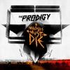 The Prodigy - Piranha (Remake)