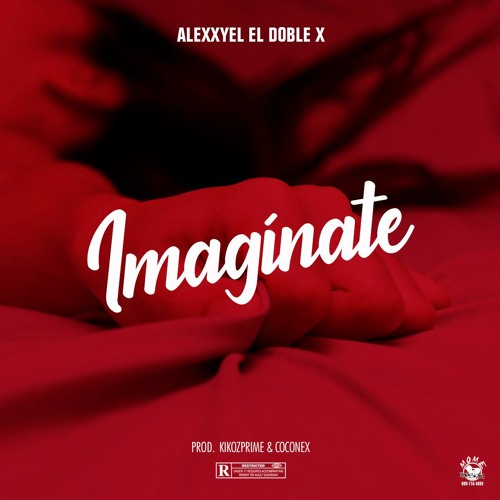 Imaginate - Alexxyel El Doble X