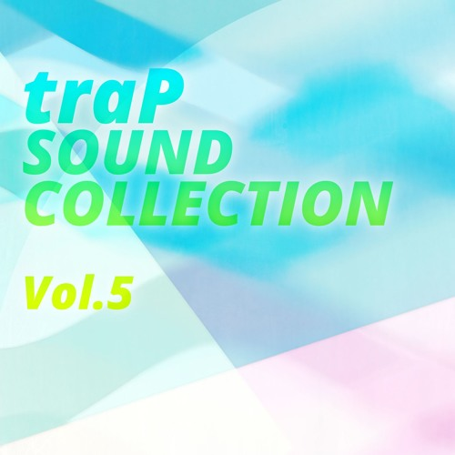 traP Sound Collection Vol.5 :The Digest