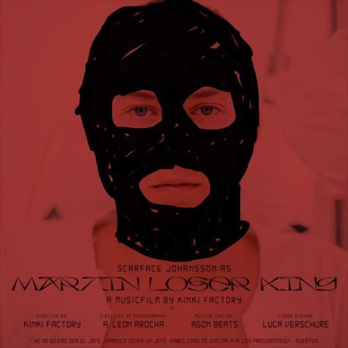 SCARFACE JOHANSSON X MARTIN LOSER KING X BURN87 BOOTLEG