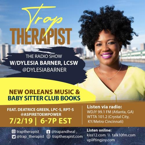 Trap Therapist: Deatrice Green, LPC-S, RPT-S