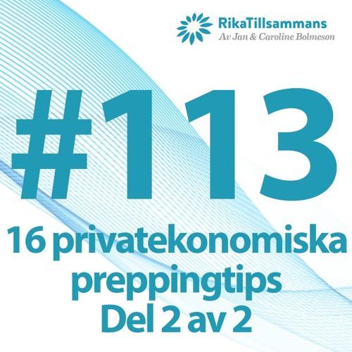 #113 - Sexton privatekonomiska preppingtips - Del 2 av 2