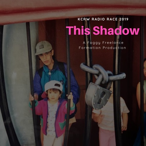 This Shadow - KCRW Radio Race