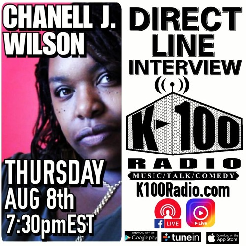 Direct Line Interview with Chanell J. Wilson on K-100 Radio