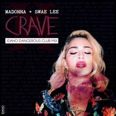 Crave (Idaho Dangerous Club Mix)