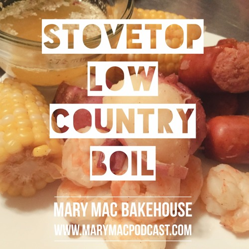 Episode 92 - Stovetop Low Country Boil