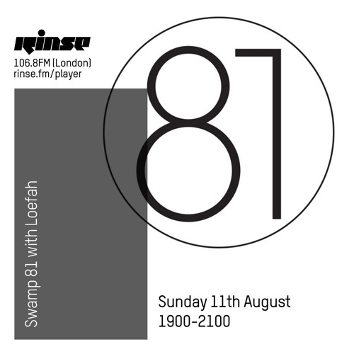 Swamp 81 with Loefah - 11 August 2019