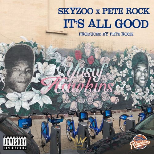 Skyzoo & Pete Rock - It's All Good (Official Single)