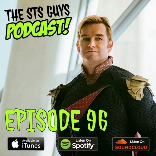 The STS Guys - Episode 96: Talk'N The Boys